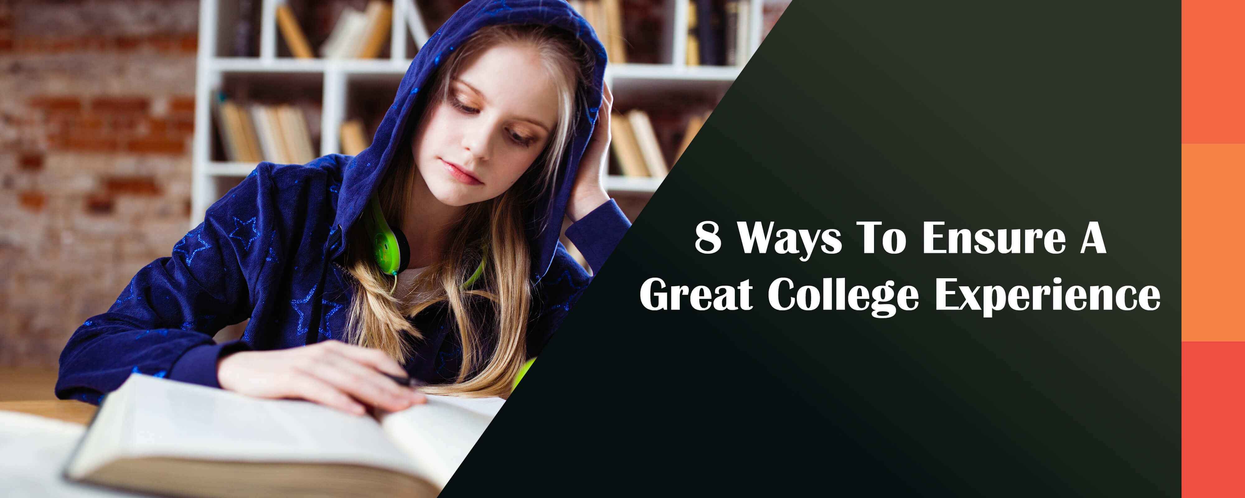 8 Ways To Ensure A Great College Experience, UK Dissertation Help