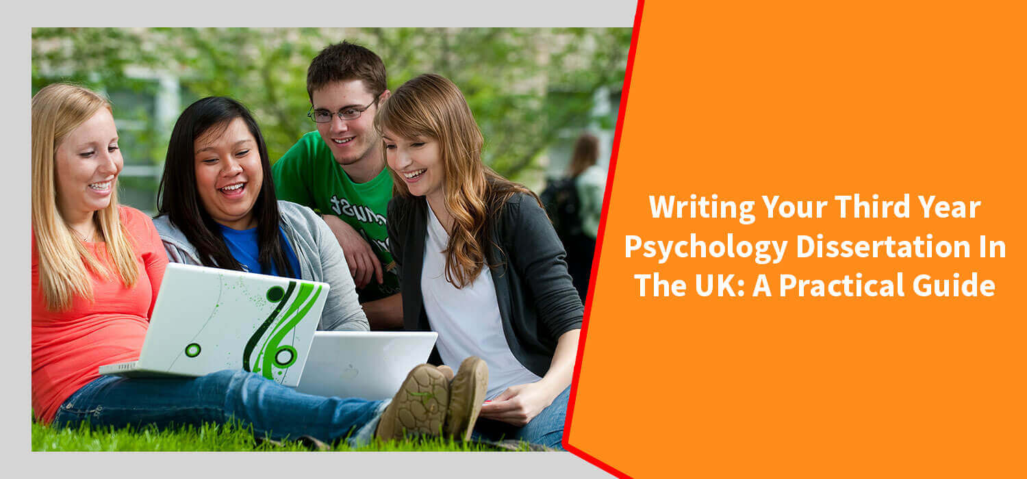 Writing your third year psychology dissertation in the UK: A practical guide