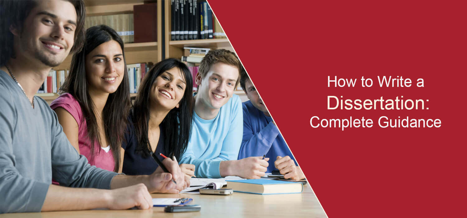 How to write a dissertation, dissertation help