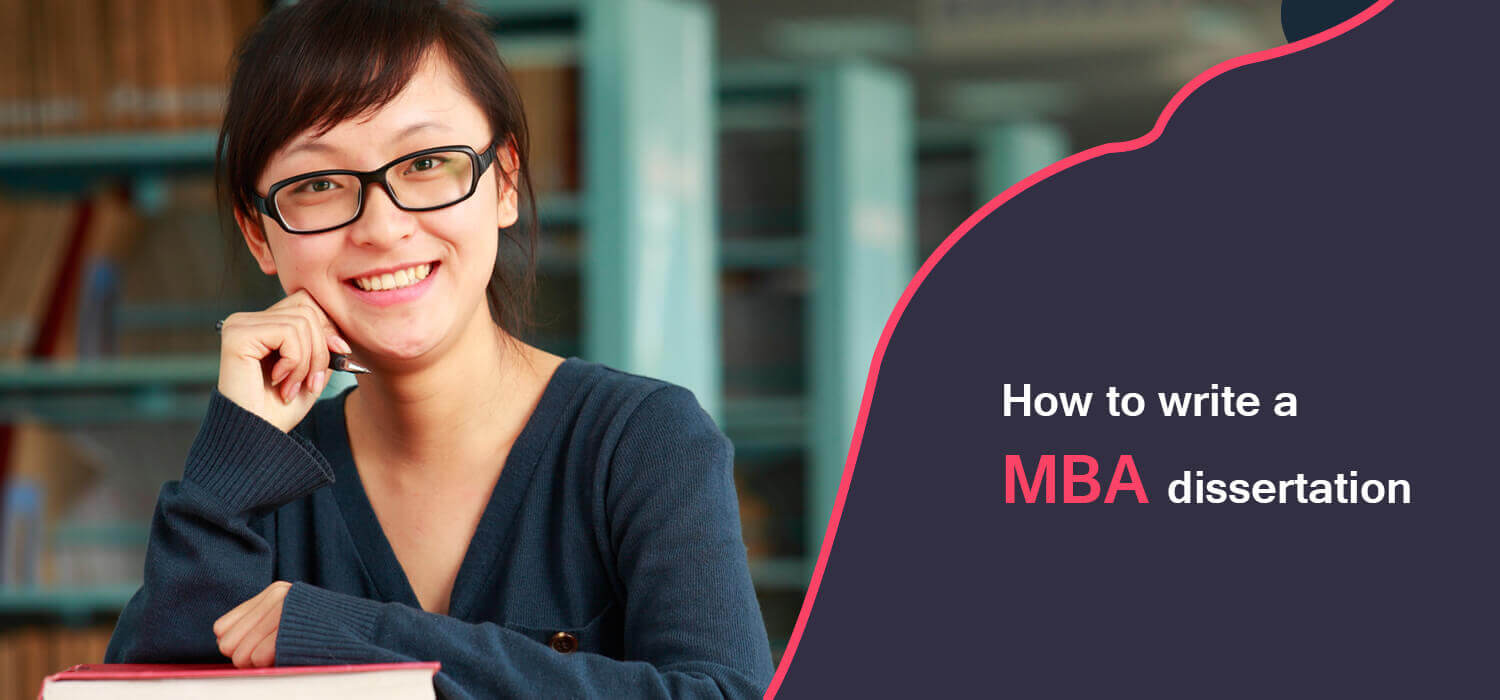 How to Write a MBA dissertation, MBA Dissertation Help