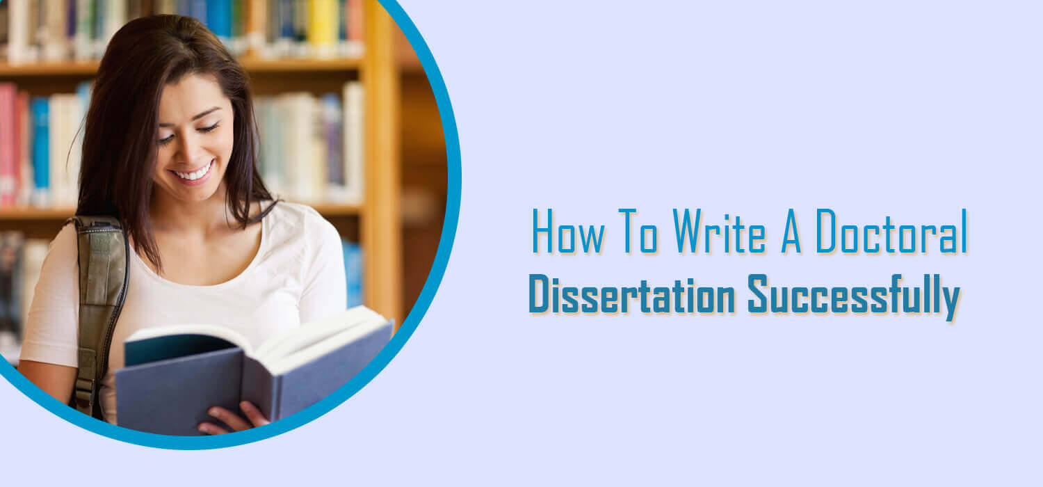 How to Write a Doctoral Dissertation, Doctoral Dissertation Help