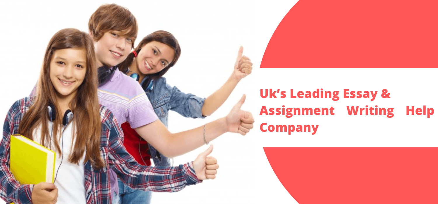 UK Leading Essay & Assignment Writing Help Company