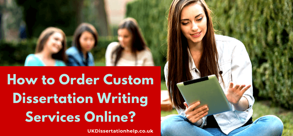 Online Custom Dissertation Writing Help Services