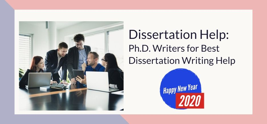 Dissertation Help_ Ph.D. Writers for Best Dissertation Writing Help